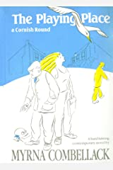 The Playing Place: A Cornish Round Paperback