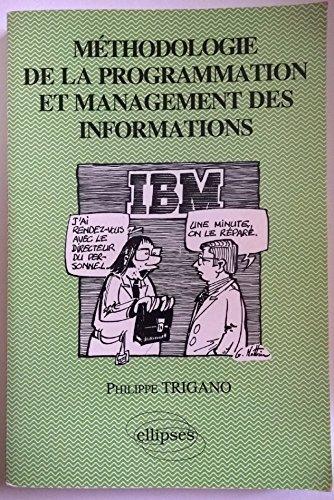 Méthodologie de la programmation et management des informations