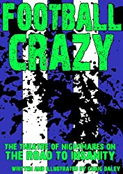 Football Crazy: Owls Graphic Novel (Surreal Murder Mystery Book 3)