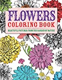 Flowers Coloring Book: Beautiful Pictures from the Garden of Nature (Chartwell Coloring Books)