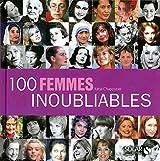 100 femmes inoubliables