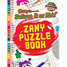 Ripley's Believe It or Not! Zany Puzzle Book (Ripley's Believe It or Not! Kids (Paperback)) by Ripley's Believe It or Not! (2013-10-01)