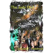 The Jade Owl (The Jade Owl Legacy Book 1) (English Edition)