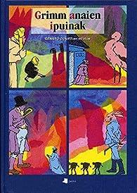 Grimm anaien ipuinak par Jacob Grimm