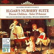 Elgar's Nursery Suite: Orchestral Favourites, Vol. VI