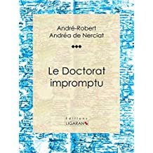 Le Doctorat impromptu: Roman érotique