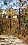 Histoires croustillantes de Normandie