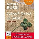 Gravé dans le sable: Livre audio 2 CD MP3 - 643 Mo + 639 Mo