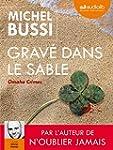 Grav� dans le sable: Livre audio 2 CD...