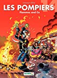 Les Pompiers - Tome 14 - Flammes and Co (French Edition)