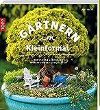 Gärtnern im Kleinformat: Die eigene lebendige Miniaturwelt erschaffen