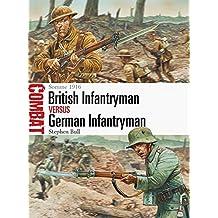 British Infantryman vs German Infantryman: Somme 1916 (Combat, Band 5)