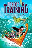 Poseidon and the Sea of Fury (Heroes in Training (Quality))