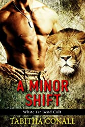 A Minor Shift (White Fir Bend Cult Book 1) (English Edition)