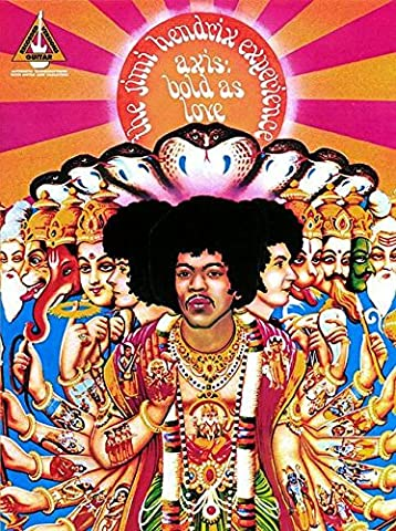 The Jimi Hendrix Experience: Axis - Bold As Love: Guitar Recorded Versions