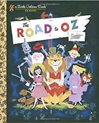 The Road to Oz (Little Golden Book) by L Frank Baum (2009-01-13)