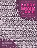 Every Grain of Rice: Simple Chinese Home Cooking - Fuchsia Dunlop