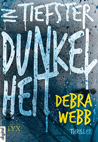 In tiefster Dunkelheit (Profiler-Thriller mit Jess Harris 1) -