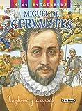 Miguel de Cervantes (Mini biografías)