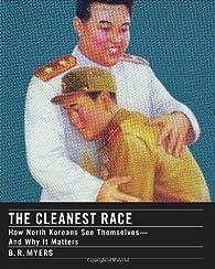 The Cleanest Race par B.R. Myers