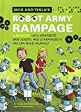 Nick and Tesla's Robot Army Rampage: A Mystery with Hoverbots, Bristle Bots, and Other Robots You Can Build Yourself by Bob Pflugfelder (2014-02-04)