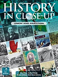 History in Close-Up: Union and Partition