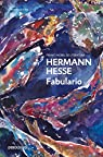 Fabulario / The Fairy Tales of Hermann Hesse par Hesse