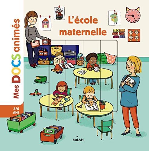 L'école maternelle (Mes docs animés)