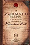 O manuscrito original: As leis do triunfo e do sucesso de Napoleon Hill (Portuguese Edition)