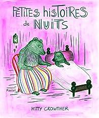 Petites histoires de nuits par Kitty Crowther