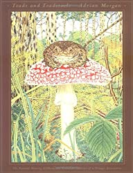 Toads and Toadstools: The Natural History, Mythology & Cultural Oddities of This Strange Association