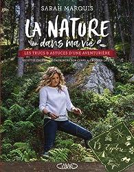 La nature dans ma vie par Sarah Marquis