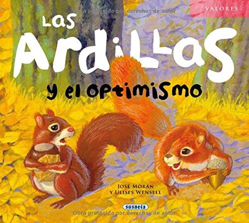 Las ardillas y el optimismo (Valores) por José Morán