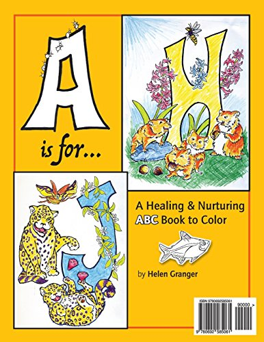 A is for.: A Healing & Nurturing ABC Book to Color