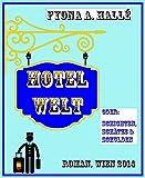 Hotel Welt: Schichten, Schätze & Schulden