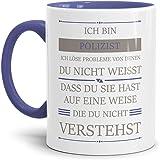 Tassendruck Berufe-Tasse Ich Bin Polizist, Ich löse Probleme, die Du Nicht verstehst Innen & Henkel Cambridge Blau/Für Ihn/Job / mit Spruch/Kollegen / Arbeit/Geschenk