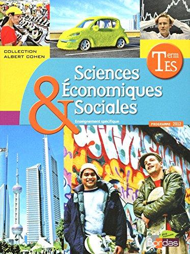 Sciences conomiques et Sociales Tle ES  Manuel de l'lve Spcifique Grand format