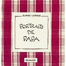 Portraits de papa