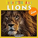 The Great Book About Lions for Kids
