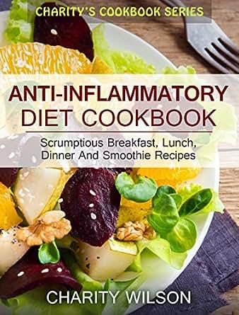 Diet Cookbook: Scrumptious Breakfast, Lunch, Dinner And Smoothie