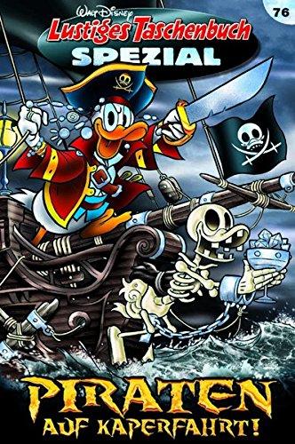 Lustiges Taschenbuch Spezial Band 76: Piraten auf Kaperfahrt
