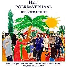 Het Poerimverhaal: Uit de Bijbel naverteld voor kinderen (Dutch Edition)