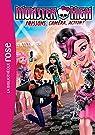 Monster High, roman 04 : Frisson, caméra, action ! par Barféty
