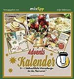 mixtipp: Adventskalender 2018 (Kochen mit dem Thermomix)