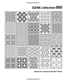 DZiNE collection 005 (designs for coloring by Daniel A. Doutre, Band 5)