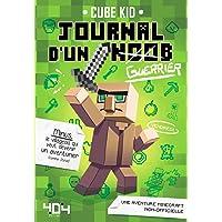 Journal d'un Noob (guerrier) Tome 1 Minecraft - Roman junior illustré - Dès 8 ans (1)
