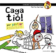 Caga Tió! Per Pintar I Escriure par  Roger Roig César
