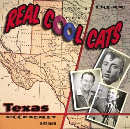 real-cool-cats-texas-rockabilly-1955-by-various-artists-johnny-carroll-bob-luman-jimmy-heap-dean-bea