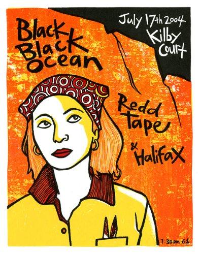 Ocean schwarz Black (DE) 17/07/04, Limited Edition, Musik Poster, signiert von Leia Bell nummeriert, Schwarz, Motiv: Ozean und Redd Tape Halifax