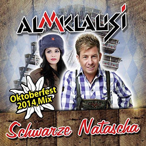 Schwarze Natascha (Oktoberfest...